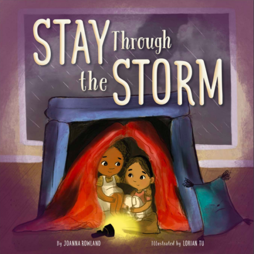 The cover of the book Stay Through The Storm with two little girls huddled together under a red tent inside a house